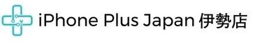 iPhone Plus Japan 伊勢店